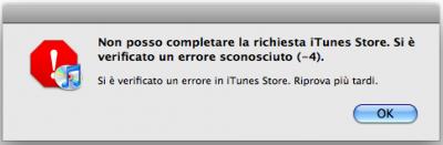 non posso completare la richiesta iTunes Store. si è verificato un errore sconosciuto (-4)